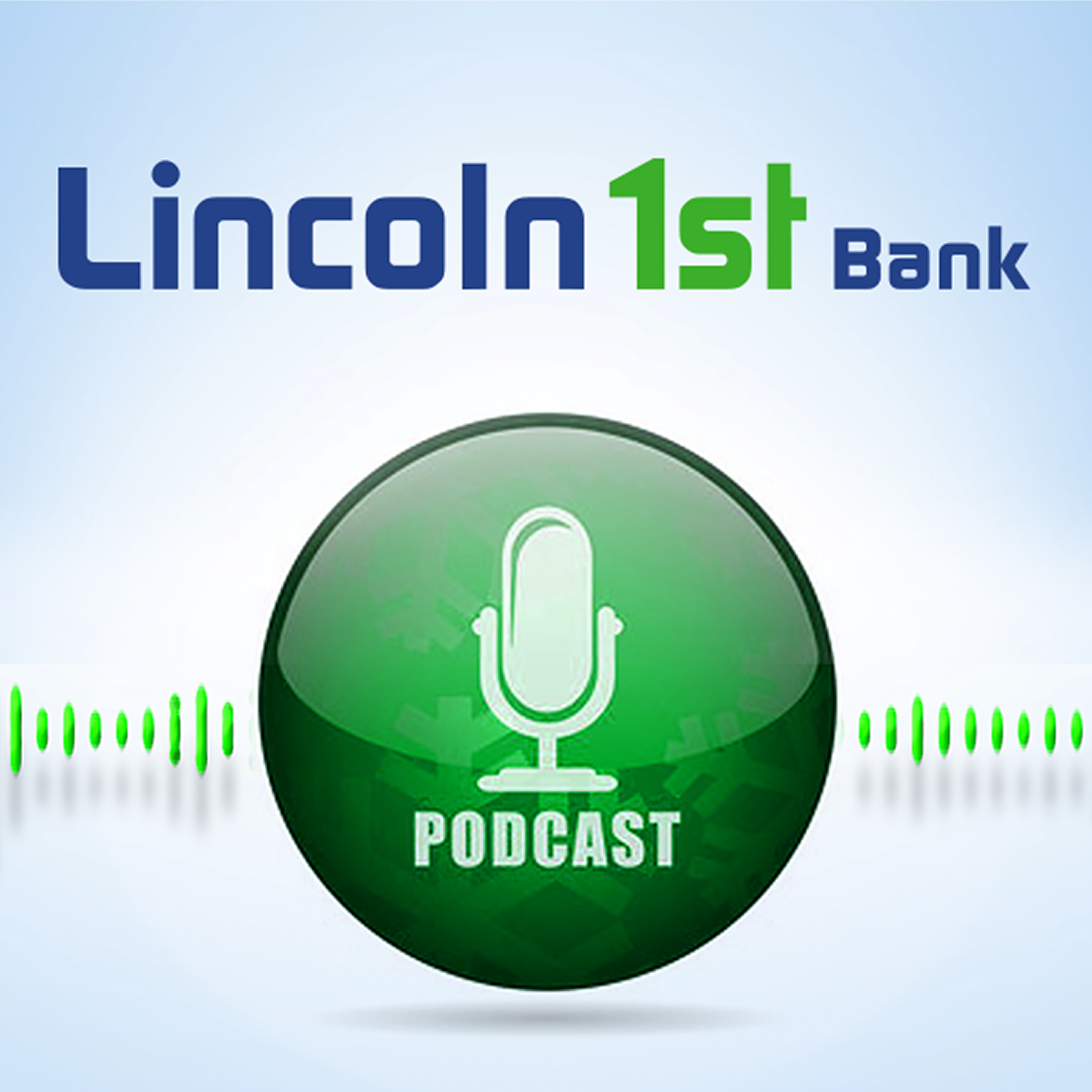 Lincoln 1st Podcast Library